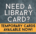 Temporary Library Cards